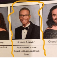 America, Black Lives Matter, and Memes: Simeon Glover  Gianel  ver  Four states of matter  liquid, solid, gas, and black  lives.  a chick Repost from @blaxcellence_ Boy uses every opportunity to spread the word! blackexcellence blackperfection blackbeauty blackbusiness africanamerican blackcommunity melanin blackpride blackout america usa blackscience education diversity blacklivesmatter