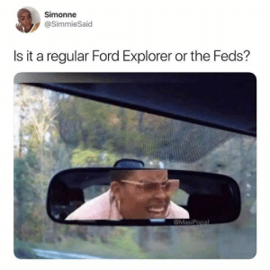ford explorer: Simonne  @SimmieSaid  Is it a regular Ford Explorer or the Feds?  OMasiPopal