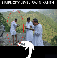 Memes, Simplicity, and 🤖: SIMPLICITY LEVEL RAJINIKANTH This man deserves everything he has !!