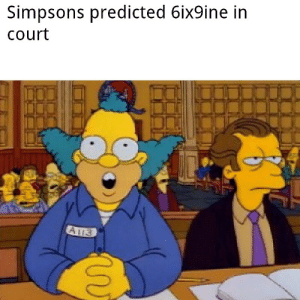 Don't know if this has been done before (let me know if it does) via /r/memes https://ift.tt/2NsDt02: Simpsons predicted 6ix9ine in  Court Don't know if this has been done before (let me know if it does) via /r/memes https://ift.tt/2NsDt02