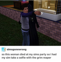 { funnytumblr textposts funnytextpost tumblr funnytumblrpost tumblrfunny followme tumblrfunny textpost tumblrpost haha}: simsgonewrong  so this woman died at my sims party so I hac  my sim take a selfie with the grim reaper { funnytumblr textposts funnytextpost tumblr funnytumblrpost tumblrfunny followme tumblrfunny textpost tumblrpost haha}