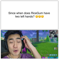 Ricegum: Since when does RiceGum have  two left hands?  RiceGum  0:10828  129 560  cm8199157 shotgunned