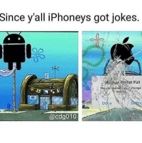 Android, Funny, and Jokes: Since  y'all iPhoneys got jokes.  estorage  ng  @cdg010 Ooof Android niggas done got tired of getting bullied