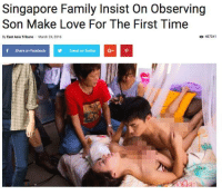 """""""Great technique, Li Wei. Give it to her good."""": Singapore Family Insist On Observing  Son Make Love For The First Time  By East Asia Tribune March 24, 2016  487041  f Share on Facebook  Tweet on Twitter G+ p """"Great technique, Li Wei. Give it to her good."""""""