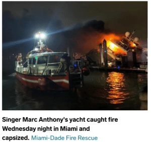 Battle of Actium (circa 31 BC): Singer Marc Anthony's yacht caught fire  Wednesday night in Miami and  capsized. Miami-Dade Fire Rescue Battle of Actium (circa 31 BC)