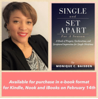 We are now 1 week away from the release of my first book and I am so excited to share what God gave me for my fellow Christian singles. On February 14th, it will be available for purchase in e-book format for Kindle, Nook and iBooks. ⠀ FYI: The paperback for the book will be released at a later date. SingleandSetApartForASeason singles dating relationships Christiansingles: SINGLE  and  SET  APART  For A S e a s o n  A Book of Prayers, Declarations, and  Scriptural (nspiration for Single Christians  MONIQUE C. BAISDEN  Available for purchase in e-book format  for Kindle, Nook and iBooks on February 14th We are now 1 week away from the release of my first book and I am so excited to share what God gave me for my fellow Christian singles. On February 14th, it will be available for purchase in e-book format for Kindle, Nook and iBooks. ⠀ FYI: The paperback for the book will be released at a later date. SingleandSetApartForASeason singles dating relationships Christiansingles