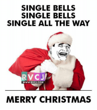Merry Christmas.. rvcjinsta: SINGLE BELLS  SINGLE BELLS  SINGLE ALL THE WAY  RV CJ  WWW. RVCU.COM  MERRY CHRISTMAS Merry Christmas.. rvcjinsta