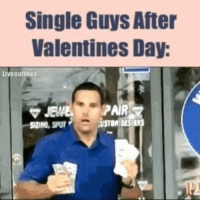 valentine: Single Guys After  Valentines Day:  liveBulloud