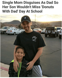 How to mom! | For more @aranjevi: Single Mom Disguises As Dad So  Her Son Wouldn't Miss Donuts  With Dad' Day At School  GUBLER  PYRO CREW How to mom! | For more @aranjevi
