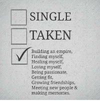 Empire, Life, and Taken: SINGLE  TAKEN  Building an empire  Finding myself,  Healing myself,  Loving myself  Being passionate,  Getting fit,  Growing friendships  Meeting new people &  making memories Trying to live life 🌻