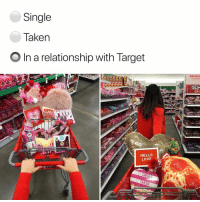 "Target always texts back. ad You're not alone on ValentinesDay when Target is bae. Share how you walk down the aisle with your one true love with the TargetBaeChallenge: 1. Snap a photo of yourself ""holding hands"" with your Target cart filled with items that represent: • Your existing bae • Dream bae • Target as your bae. 2. Remember to mention @Target & add TargetBaeChallenge for a chance to be featured.: Single  Taken  O In a relationship with Target  Valentine  Thursday Febra  RAPPy  HeAR  HELLO  LOVF Target always texts back. ad You're not alone on ValentinesDay when Target is bae. Share how you walk down the aisle with your one true love with the TargetBaeChallenge: 1. Snap a photo of yourself ""holding hands"" with your Target cart filled with items that represent: • Your existing bae • Dream bae • Target as your bae. 2. Remember to mention @Target & add TargetBaeChallenge for a chance to be featured."