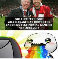 Memes, 🤖, and Linked In: SIR ALEX FERGUSON  WILL MANAGE MAN UNITED FOR  CARRICK'S TESTIMONIAL GAME ON  4TH JUNE 2017 Yesssss 😍😍😍 🔺FREE FOOTBALL EMOJI'S ➡️ LINK IN OUR BIO!