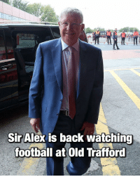 Fantastic! ❤️🙏: Sir Alex is back watchino  football at Old Trafford Fantastic! ❤️🙏