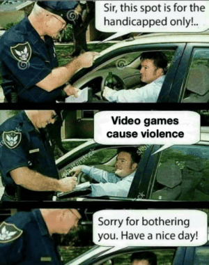 You're not just wrong, you're stupid via /r/memes https://ift.tt/2Z2eSVm: Sir, this spot is for the  handicapped only!..  Bime  te tock  Video games  cause violence  shee  striterstsck  ck  Sorry for bothering  you. Have a nice day! You're not just wrong, you're stupid via /r/memes https://ift.tt/2Z2eSVm