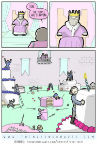 Memes, Poems, and 🤖: SIRE  Mny THE PEOPLE  ARE STARVING  DODOROIOD  W W W. THING  S IN S Q U A RE S  C 0 M  BONUS: THINGSINSQUARES.co coMICS/FEED-THEM Feed them.  New poem: http://www.thingsinsquares.com/comics/feed-them/