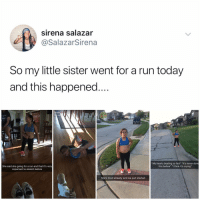 """Crying, Memes, and Run: sirena salazar  @SalazarSirena  So my little sister went for a run today  and this happened.  Suzie  ag  PHS  My hearts beating so fast"""" """"it's never done  this before"""" """"I think it's crying""""  She said she going for a run and that it's very  important to stretch before  She's tired already and we just started  HAT just looking at this wore me out and now I need to take the entire month of June off to recover"""