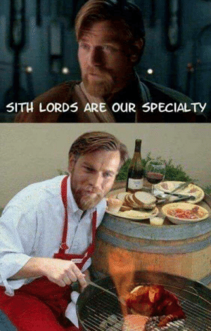 Sith, Sith Lords, and Lords: SITH LORDS ARE OUR 5PECIALTy