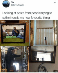 Google, Google Search, and Search: Siv  @SilviuMajor  Looking at posts from people trying to  sell mirrors is my new favourite thing  10:56 1 my next google search