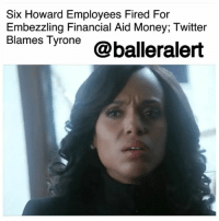 Apparently, Memes, and Money: Six Howard Employees Fired For  Embezzling Financial Aid Money; Twitter  Blames Tyrone @balleralert Six Howard Employees Fired For Embezzling Financial Aid Money; Twitter Blames Tyrone – blogged by @MsJennyb (swipe) ⠀⠀⠀⠀⠀⠀⠀⠀⠀ ⠀⠀⠀⠀⠀⠀⠀⠀⠀ Last year, six Howard employees were fired in connection with a financial aid scandal at the school. ⠀⠀⠀⠀⠀⠀⠀⠀⠀ ⠀⠀⠀⠀⠀⠀⠀⠀⠀ According to reports, the university launched an internal investigation into the matter and found several employees had misappropriated university-based grants. ⠀⠀⠀⠀⠀⠀⠀⠀⠀ ⠀⠀⠀⠀⠀⠀⠀⠀⠀ The University president confirmed the news on Wednesday after an anonymous whistleblower spilled the tea in a now-deleted blog post on Medium.com. ⠀⠀⠀⠀⠀⠀⠀⠀⠀ ⠀⠀⠀⠀⠀⠀⠀⠀⠀ According to Wayne Frederick, the scandal was brought to his attention in December of 2016, which, in turn, prompted the internal investigation. Upon further research, the president found that between 2007 and 2016 several employees had been receiving university-based grants and tuition discounts, which were worth more than the cost of tuition. Problem is, the employees were pocketing the difference. ⠀⠀⠀⠀⠀⠀⠀⠀⠀ ⠀⠀⠀⠀⠀⠀⠀⠀⠀ Although Frederick did not comment on how much was stolen from the school, the anonymous writer claimed the employees got off with as much as a million bucks. However, Frederick did say the incident was reported to the Department of Education in July of 2017 and the employees were fired two months later. ⠀⠀⠀⠀⠀⠀⠀⠀⠀ ⠀⠀⠀⠀⠀⠀⠀⠀⠀ But now, nearly a year later, the news has resurfaced and Howard students and alum are pissed, as many believe they were ripped off by the scandal. In fact, several have called out Tyrone Hankerson, who is said to be one of the student employees who benefited from the scandal. ⠀⠀⠀⠀⠀⠀⠀⠀⠀ ⠀⠀⠀⠀⠀⠀⠀⠀⠀ According to several Twitter users, Mr. Hankerson used the stolen money and cashed out at the store, copping fur coats, designer bags, and the works. Apparently, he even wrote a rap song about his scandalous efforts.