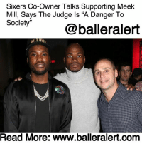 "Philadelphia 76ers, Drugs, and Meek Mill: Sixers Co-Owner Talks Supporting Meek  Mill, Says The Judge ls ""A Danger To  Sodety'@balleralert  Read More: www.balleralert.com Sixers Co-Owner Talks Supporting Meek Mill, Says The Judge Is ""A Danger To Society"" – blogged by @MsJennyb ⠀⠀⠀⠀⠀⠀⠀ ⠀⠀⠀⠀⠀⠀⠀ In the weeks since MeekMill was sentenced to 2-4 years in prison for violating probation, the rapper has received support from civil rights leaders, celebrities and high-level executives, including Philadelphia 76ers co-owner MichaelRubin. ⠀⠀⠀⠀⠀⠀⠀ ⠀⠀⠀⠀⠀⠀⠀ Upon learning of the Philadelphia native's probation violation hearing, Rubin believed Meek would receive light punishment. But, when the judge prohibited Meek from leaving the city, Rubin grew concerned about the case, Bleacher Report states. ⠀⠀⠀⠀⠀⠀⠀ ⠀⠀⠀⠀⠀⠀⠀ ""He was at too many games because he wasn't allowed to leave the city,"" Rubin said. ""It didn't make any sense to me. His job is to perform, and the judge wasn't letting him perform. He was giving up millions of dollars."" ⠀⠀⠀⠀⠀⠀⠀ ⠀⠀⠀⠀⠀⠀⠀ According to Bleacher Report, as he kept an eye on the case, he realized that everything that he heard about the judge had been true. From the harsh sentence for violating probation, which stems from decade-old drugs and gun charges to the outlandish demands of changes in Meek's music career, ""Everything I'd heard about this judge was accurate,"" Rubin, who attended the hearing, said. ⠀⠀⠀⠀⠀⠀⠀ ⠀⠀⠀⠀⠀⠀⠀ ""Had I not seen it in person, I probably would not have gotten to this point of feeling like I have to stand up for him because he's being treated so unfairly, and he can't do this on his own,"" Rubin continued. ""Meek is a diehard Sixers fan-they generally play his music for the intro. He's a staple-someone the team .....to read the rest log on to BallerAlert.com (clickable link on profile)"