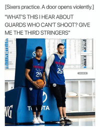"Nba, Twitter, and Sixers: [Sixers practice. A door opens violently.]  ""WHAT'S THIS I HEAR ABOUT  GUARDS WHO CAN'T SHOOT? GIVE  ME THE THIRD STRINGERS""  131  I0  20  NBAMEMES  TTA It's going to be a bloody practice. 😳  (Via ‪TJDhoops‬/Twitter)"