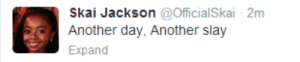 Another, Jackson, and Day: Skai Jackson OfficialSkai - 2m  Another day, Another slay  Expand
