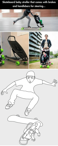 Skateboarding, Baby, and For: Skateboard baby stroller that comes with brakes  and handlebars for steering...