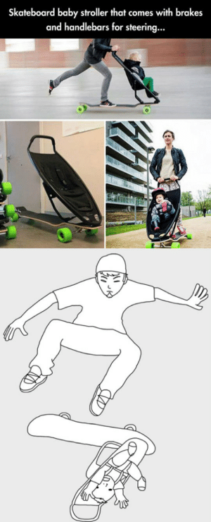 Skateboarding, Tony Hawk, and Tumblr: Skateboard baby stroller that comes with brakes  and handlebars for steering... srsfunny:Tony Hawk's Baby Stroller