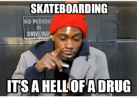 Anybody else watched chappelle's show?😂😂😂💯 Skatermemes: SKATEBOARDING  NO PARKINC  IN  DRIVEWAY  ITS A HELLOFA DRUG Anybody else watched chappelle's show?😂😂😂💯 Skatermemes