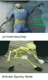 Spooki: SKELET  ACTIVAT  DACTIVATE SKELETON  Activate Spooky Mode