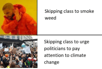 Belgium is a small country, but there were 12.500 of us today!! via /r/wholesomememes http://bit.ly/2FGJUIg: Skipping class to smoke  weed  Skipping class to urge  politicians to pay  attention to climate  change  ON  MOTHER Belgium is a small country, but there were 12.500 of us today!! via /r/wholesomememes http://bit.ly/2FGJUIg