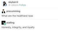 """<p>Wholesome T&rsquo;s via /r/wholesomememes <a href=""""http://ift.tt/2ssqNc7"""">http://ift.tt/2ssqNc7</a></p>: skyberrii  calqico Follow  precumming  What are the healthiest teas  stalling  Honesty, integrity, and loyalty <p>Wholesome T&rsquo;s via /r/wholesomememes <a href=""""http://ift.tt/2ssqNc7"""">http://ift.tt/2ssqNc7</a></p>"""