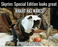 ~Jo: Skyrim: Special Edition looks great  KHAJIIT HAS WARES  IPYOU HAVE COIN ~Jo