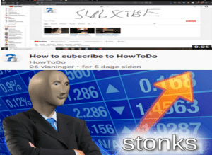 A true metaplay: SL SCTISE  0.05  How to subscribe to HowToDo  HowToDo  26 visninger - for 5 dage siden  0.9%  0.12%  168  286  2.286 14363  156  WASTONKS  0287  109 A true metaplay