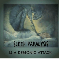 "Sleep Paralysis can be a frightening sensation, of being unable to move in a stage between wakefulness and sleep. In it, you know you're asleep, you try to wake up, but you can't. Its a demonic attack that can be easily dealt with, by saying the name of Jesus and calling upon him as there is power in his name. If you cannot speak during the attack, say his name and pray in your mind, as you are still calling upon him, and the attack will cease. _ 📖- Luke 10:19 ""Behold, I have given you authority to tread on serpents and scorpions, and over all the power of the enemy, and nothing shall hurt you.""📖 _ SpiritualWarfare Jesussaves devil demon Angels SleepParalysis Pray Repent: SLEEP PARALYSIS  IS A DEMONIC ATTACK Sleep Paralysis can be a frightening sensation, of being unable to move in a stage between wakefulness and sleep. In it, you know you're asleep, you try to wake up, but you can't. Its a demonic attack that can be easily dealt with, by saying the name of Jesus and calling upon him as there is power in his name. If you cannot speak during the attack, say his name and pray in your mind, as you are still calling upon him, and the attack will cease. _ 📖- Luke 10:19 ""Behold, I have given you authority to tread on serpents and scorpions, and over all the power of the enemy, and nothing shall hurt you.""📖 _ SpiritualWarfare Jesussaves devil demon Angels SleepParalysis Pray Repent"