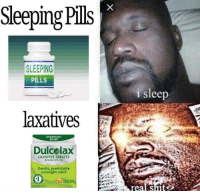 I Sleep: Sleeping Pills  SLEEPING  PILLS  i sleep  laxatives  OVERNIGHT  RELIEF  Dulcelax  LAXATIVE TABLETS  (bisacodyl USP 5ma)  overnight relief  TABLETS