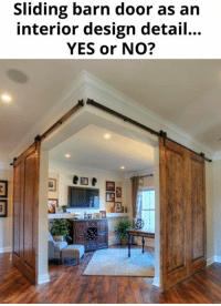 Yes Yes and Yes   Not my photo   Amanda APS Australian Paranormal Society: Sliding barn door as an  interior design detail...  YES or NO? Yes Yes and Yes   Not my photo   Amanda APS Australian Paranormal Society