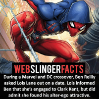 ▲▲ - Don't hurt to try! - My other IG accounts @factsofflash @yourpoketrivia @facts_of_heroes ⠀⠀⠀⠀⠀⠀⠀⠀⠀⠀⠀⠀⠀⠀⠀⠀⠀⠀⠀⠀⠀⠀⠀⠀⠀⠀⠀⠀⠀⠀⠀⠀⠀⠀⠀⠀ ⠀⠀----------------------- spiderman peterparker tomholland marvelfacts spidermanfacts webslingerfacts venom carnage avengers xmen justiceleague marvel homecoming tobeymaguire andrewgarfield ironman spiderman2099 civilwar auntmay like gwenstacy maryjane deadpool miguelohara hobgoblin milesmorales like4like: SLINGER  FACTS  During a Marvel and DC crossover, Ben Reilly  asked Lois Lane out on a date. Lois informed  Ben that she's engaged to Clark Kent, but did  admit she found his alter-ego attractive. ▲▲ - Don't hurt to try! - My other IG accounts @factsofflash @yourpoketrivia @facts_of_heroes ⠀⠀⠀⠀⠀⠀⠀⠀⠀⠀⠀⠀⠀⠀⠀⠀⠀⠀⠀⠀⠀⠀⠀⠀⠀⠀⠀⠀⠀⠀⠀⠀⠀⠀⠀⠀ ⠀⠀----------------------- spiderman peterparker tomholland marvelfacts spidermanfacts webslingerfacts venom carnage avengers xmen justiceleague marvel homecoming tobeymaguire andrewgarfield ironman spiderman2099 civilwar auntmay like gwenstacy maryjane deadpool miguelohara hobgoblin milesmorales like4like