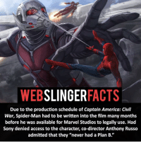 """Captain America: Civil War, Memes, and Plan B: SLINGER  FACTS  WEB  Due to the production schedule of Captain America: Civil  War, Spider-Man had to be written into the film many months  before he was available for Marvel Studios to legally use. Had  Sony denied access to the character, co-director Anthony Russo  admitted that they """"never had a Plan B. ▲▲ - Now I just want Marvel to get F4 back!- My other IG accounts @factsofflash @yourpoketrivia @facts_of_heroes ⠀⠀⠀⠀⠀⠀⠀⠀⠀⠀⠀⠀⠀⠀⠀⠀⠀⠀⠀⠀⠀⠀⠀⠀⠀⠀⠀⠀⠀⠀⠀⠀⠀⠀⠀⠀ ⠀⠀----------------------- spiderman peterparker tomholland marvelfacts spidermanfacts webslingerfacts venom carnage avengers xmen justiceleague marvel homecoming tobeymaguire andrewgarfield ironman spiderman2099 civilwar auntmay like gwenstacy maryjane deadpool miguelohara hobgoblin milesmorales like4like"""