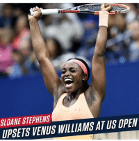 SloaneStephens defeats VenusWilliams at the US Open to reach her first Grand Slam Final: SLOANE STEPHENS  UPSETS VENUS WILLIAMS AT US OPEN SloaneStephens defeats VenusWilliams at the US Open to reach her first Grand Slam Final