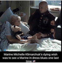 America, Memes, and Respect: SM  Marine Michelle Klimarchuk's dying wish  was to see a Marine in dress blues one last  time  a This is deep. Respect!🇺🇸 liberal maga conservative constitution like follow presidenttrump resist stupidliberals merica america stupiddemocrats donaldtrump trump2016 patriot trump yeeyee presidentdonaldtrump draintheswamp makeamericagreatagain trumptrain triggered Partners --------------------- @too_savage_for_democrats🐍 @raised_right_🐘 @conservativemovement🎯 @millennial_republicans🇺🇸 @conservative.nation1776😎 @floridaconservatives🌴