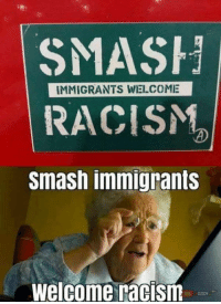 At least you tried.: SMASH  RACISM  smash immigrants  IMMIGRANTS WELCOME  Welcome racism  EDZIDY At least you tried.