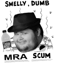 Dumb Meme: SMELLY, DUMB  MRA SCUM
