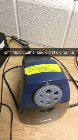 This ain't right peeps by LitteAres MORE MEMES: smh Martin Luther king didn't die for this  NO  COLORSD  PENCILS  ACTO This ain't right peeps by LitteAres MORE MEMES