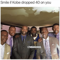 Lmao, Memes, and Kobe: Smile if Kobe dropped 40 on you  @1nbamemes Peep Jalen though lmao😂💀
