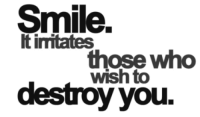Http, Smile, and Net: Smile.  It imitates  those who  wish to  destroyyou. http://iglovequotes.net/