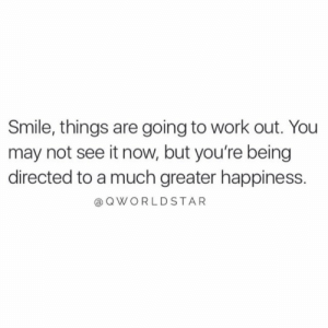 """Keep HOPE alive..."" 🙌🙏 @QWorldstar #PositiveVibes https://t.co/z8k5fp9XGi: Smile, things are going to work out. You  may not see it now, but you're being  directed to a much greater happiness.  a QWORLDSTAR ""Keep HOPE alive..."" 🙌🙏 @QWorldstar #PositiveVibes https://t.co/z8k5fp9XGi"