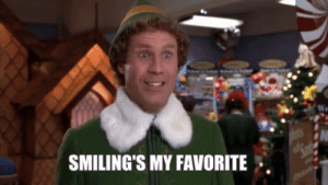 Elf, Quote, and Nutcracker: SMILING'S MY FAVORITE . Son of a Nutcracker! Vote for the Elf Quote That's Your Holiday ...