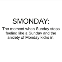 Smonday. . @DOYOUEVEN - FREE SHIPPING ON ALL ORDERS! 24 HRS ONLY! 🎉🌍: SMONDAY:  The moment when Sunday stops  feeling like a Sunday and the  anxiety of Monday kicks in. Smonday. . @DOYOUEVEN - FREE SHIPPING ON ALL ORDERS! 24 HRS ONLY! 🎉🌍