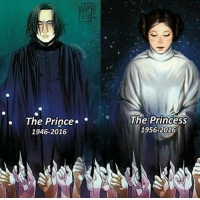 RIP Professor Snape and Princess Leia. ~Sylvanas~: Sna  The Prince.  The Princess  1956-2016  1946-2016 RIP Professor Snape and Princess Leia. ~Sylvanas~